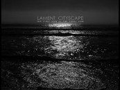 Crushed into Oblivion: LAMENT CITYSCAPE, New EP Now Streaming