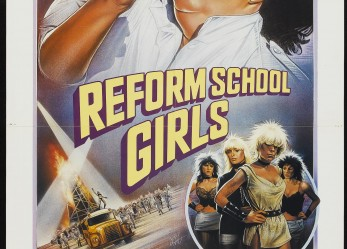 A Cult Classic For Freaks!… <br/>Reform School Girls <br/> Now Showing!