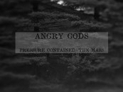 "CVLT Nation Streaming: <br/>ANGRY GODS ""Pressure Contained // The Mass"""