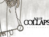 Exclusive <br/>AGE of COLLAPSE <br/>Deteriorate EP Streaming Now!