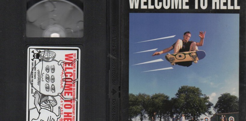 "A Skate Classic For Weirdos!… Toy Machine ""Welcome to Hell"" Now Showing!"