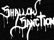 "The Best Anarcho/Death Rock Song… <br/>You Will Hear Today! <br/>SHALLOW SANCTION ""Exordium/Stench"""