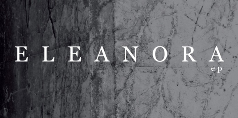 Unreal Debut!!! <br/>ELEANORA s/t EP Streaming Now