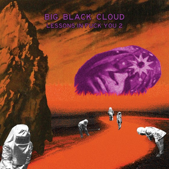 BIGBLACKCLOUDLessonsInFuckYou2_cover800-e1406242422733