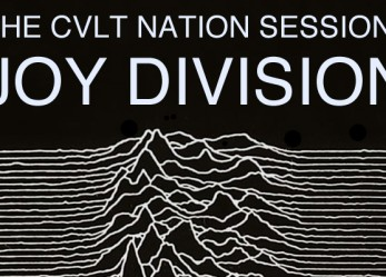 The CVLT Nation Sessions <br/>Joy Division – Unknown Pleasures