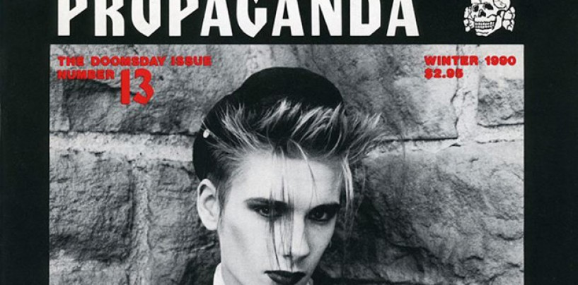 CVLT Nation Salutes <br/>The Best Goth Magazine Ever Made <br/>PROPAGANDA !