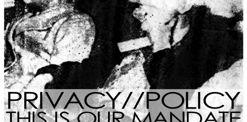 "Spot on Post-Punk! <br/> Privacy//Policy ""THIS IS OUR MANDATE"""