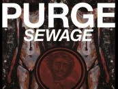 "Sonic Fucking Brutality! <br/>CVLT Nation Streaming: PURGE ""Sewage"" 7 inch"