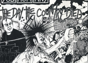The Day The Country Died! SUBHUMANS 1984 First USA Appearance