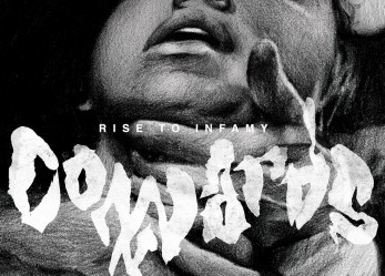 "Cowards – ""Rise to Infamy"" Review + Stream"