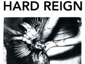 A Very Intriguing Record<br/>Hard Reign's S/T lp Review + Full Stream