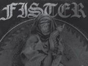 "Exclusive <bR/>CVLT Nation Streaming: FISTER ""IV"""