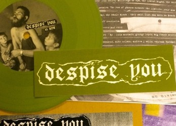 Exclusive <br/>CVLT Nation Streaming:  DESPISE YOU 7 inch