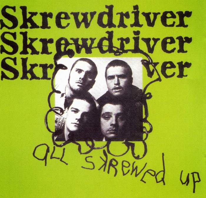 Skrewdriver - All Skrewed Up Front