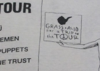 1985 Grass + Acid For A Trip to The tour feat. Hüsker Dü, the Minutemen, Meat Puppets, Saccharine Trust