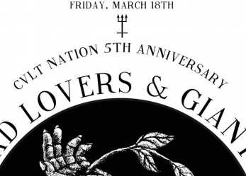 CVLT Nation's 5th Anniversary Show Feat: <br/>Sad Lovers and Giants, Spectres and Flowers & Fire