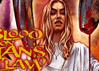A Cult Classic For Fallen Angels <br/>The Blood on Satan's Claw Now Showing!