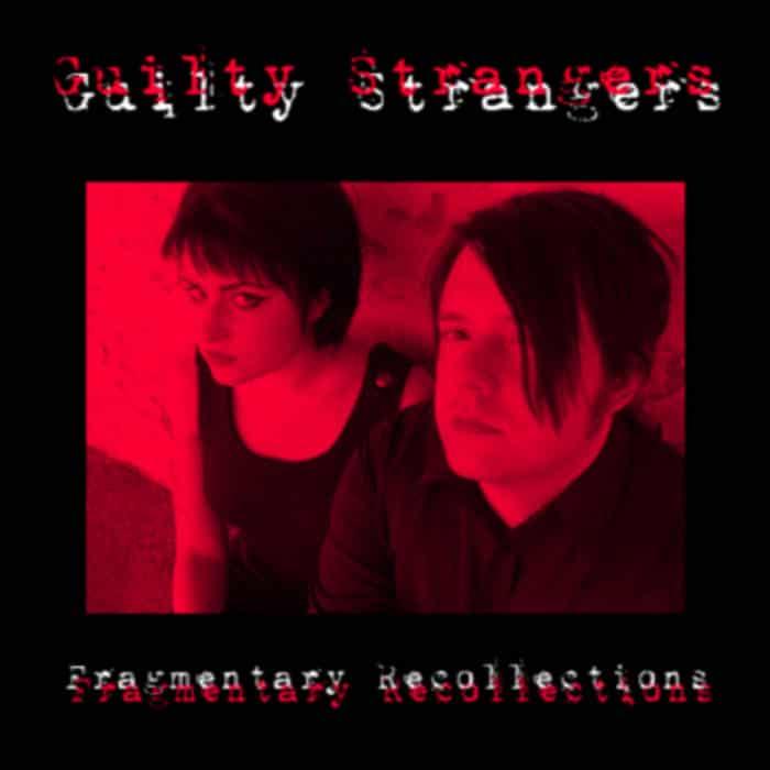 Guilty Strangers