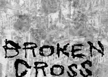 """Exclusive <br/>CVLT Nation Streaming: <br/>Broken Cross """"Secret Destruction"""""""