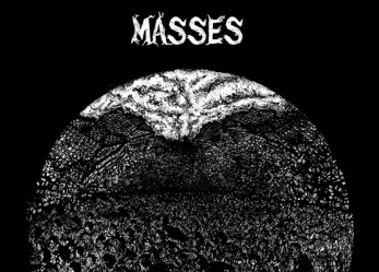 100% On Point Post-Punk! <br/>Masses: Horde Mentality <br/> Review + Stream