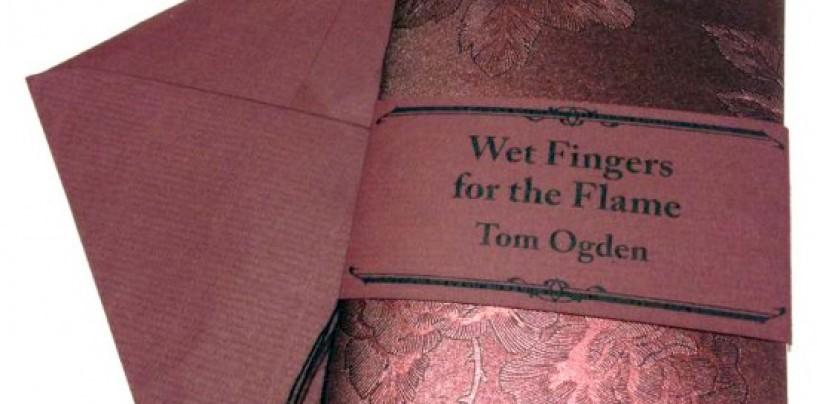<em>Wet Fingers for the Flame</em>…<br/>Zeitgeists Publishing <br/>Spotlight