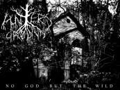 CVLT Nation Streaming <br/>HUNTER'S GROUND<br/> <em>No God But the Wild</em>
