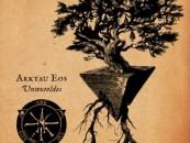 A Religion Without A Name | Arktau Eos: 'Unworeldes'