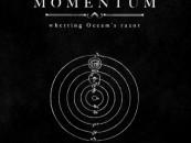 <em>Whetting Occam's Razor</em>…MOMENTUM<br/>Review