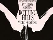 ROTTING HILLS at The Rickshaw Saturday <br/>Live Video Premiere!