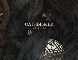 Maelstrom…OATHBREAKER Review