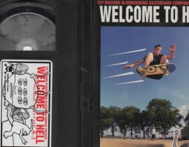 """A Skate Classic For Weirdos!… Toy Machine """"Welcome to Hell"""" Now Showing!"""