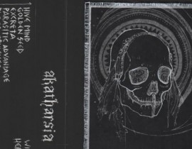 Filth and Rawness for Days: AKATHARSIA's Debut Demo – Review + Stream