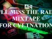 I'll Miss the Rain – Mix by GLOGA for CVLT Nation