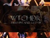CVLT Nation Exclusive Premiere <br/>WTCHDR Triumph and Despair <br/>Full Stream!