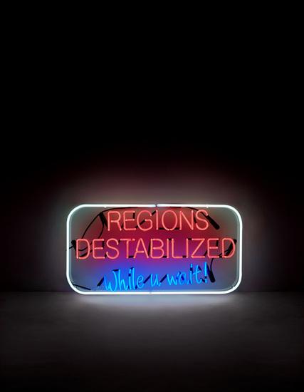 'Regions destabilized while u wait!'