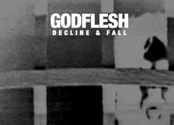 New GODFLESH EP Decline and Fall <br/>Streaming Now!