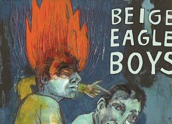 Exclusive <br/>CVLT Nation Streaming: <br/>BEIGE EAGLE BOYS <br/>You're Gonna Get Yours