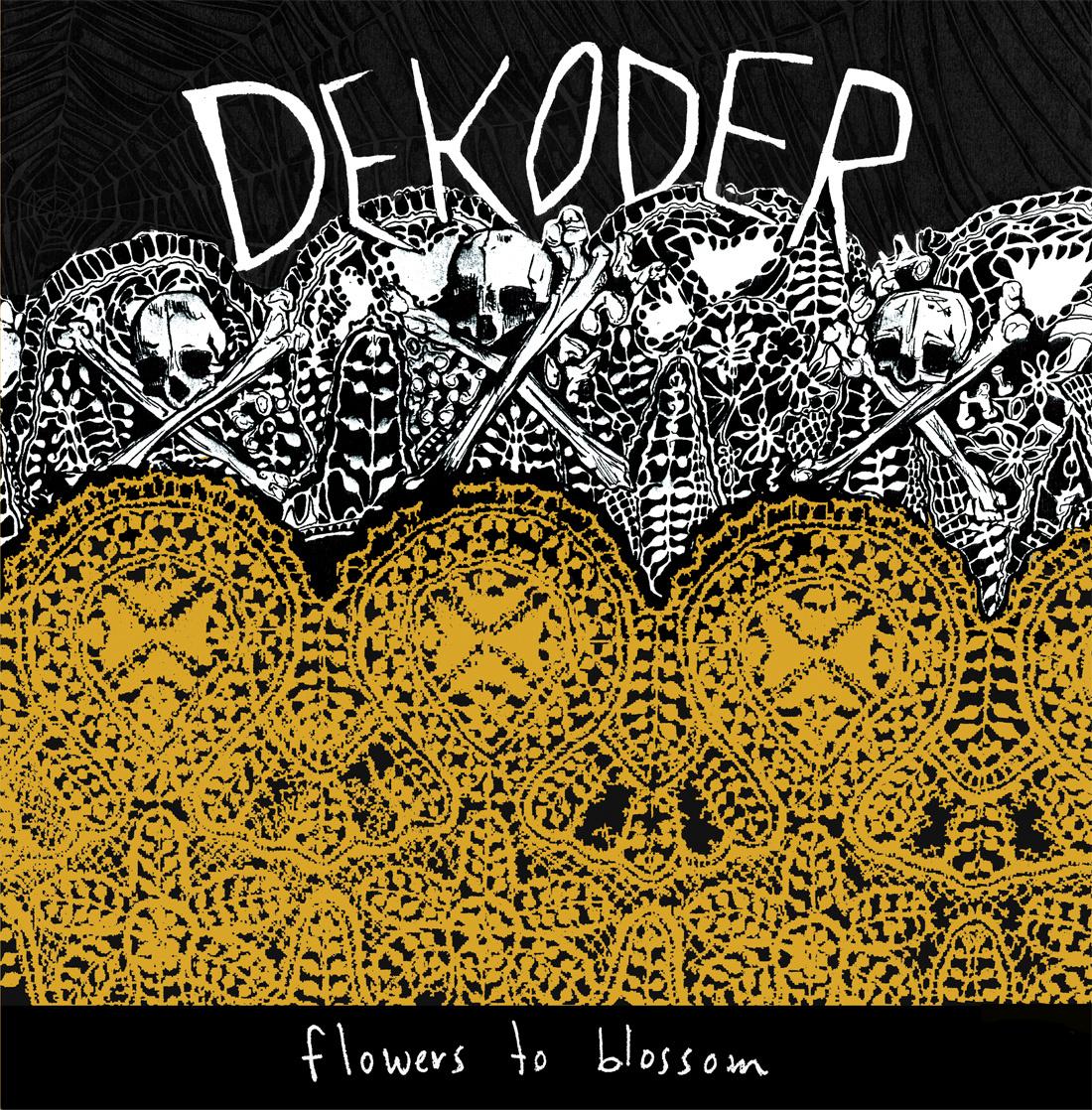 Dekoder - Flowers to Clossom