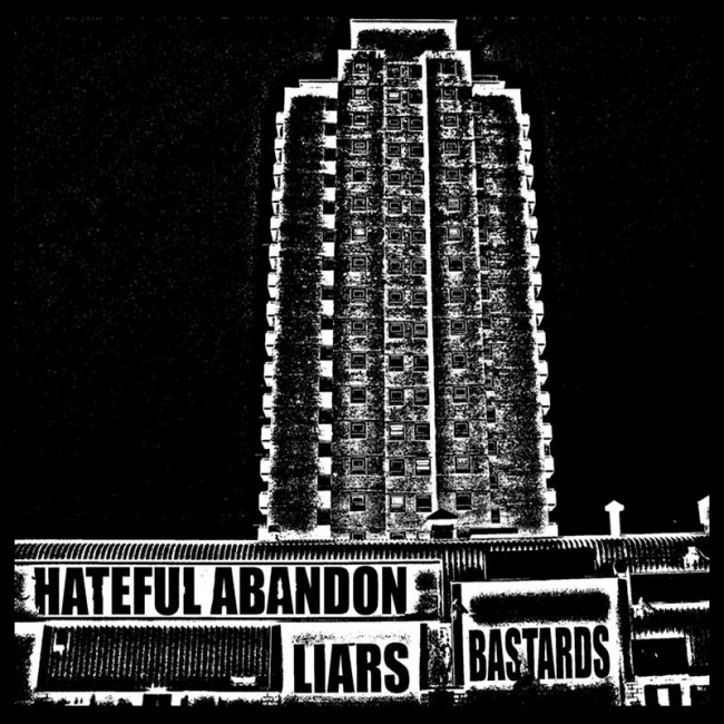 """Hateful Abandon - """"Liars/Bastards"""""""