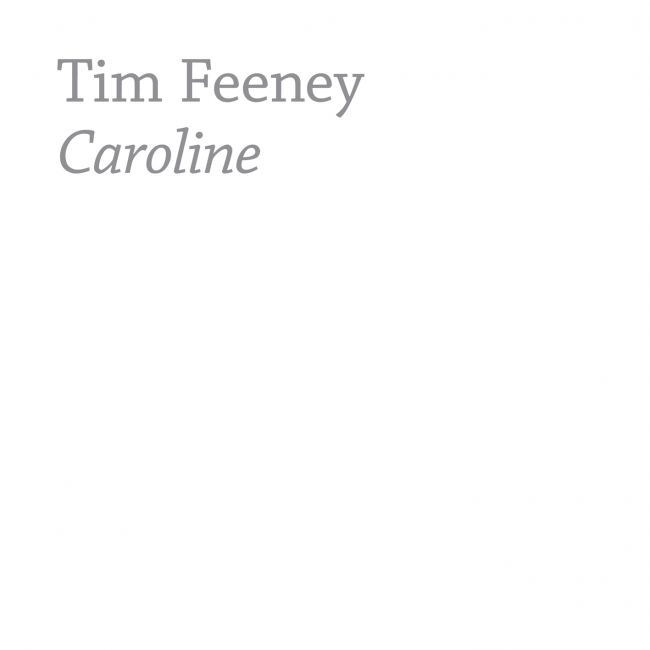 Tim Feeney - Caroline (CVLT Nation)