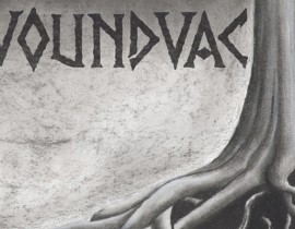 Throat-Slitting Grindcore! <br/>WOUNDVAC <br/>Review + Footage+ Stream