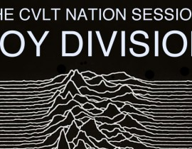The CVLT Nation Sessions <br/>Joy Division &#8211; Unknown Pleasures
