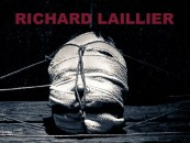 """RICHARD LAILLIER """"Shadows have the light that doesn't know how to illuminate"""""""