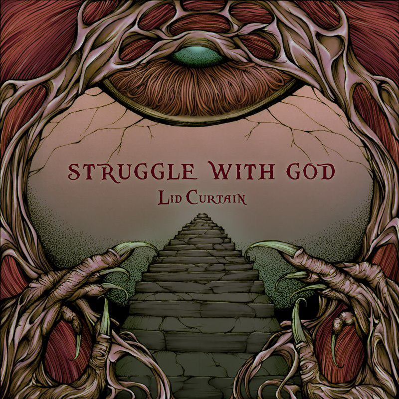 Struggle With God - Lid Curtain EP