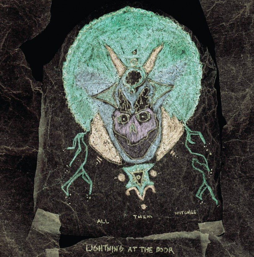 all them witches - lightining at the door cover