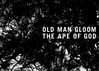Old Man Gloom – The Ape Of God Review + Footage