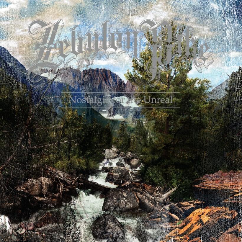 Zebulon Pike - Nostalgia For The Unreal (CVLT Nation)