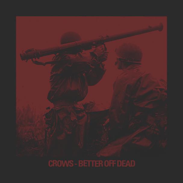 Crows-BetterOffDead