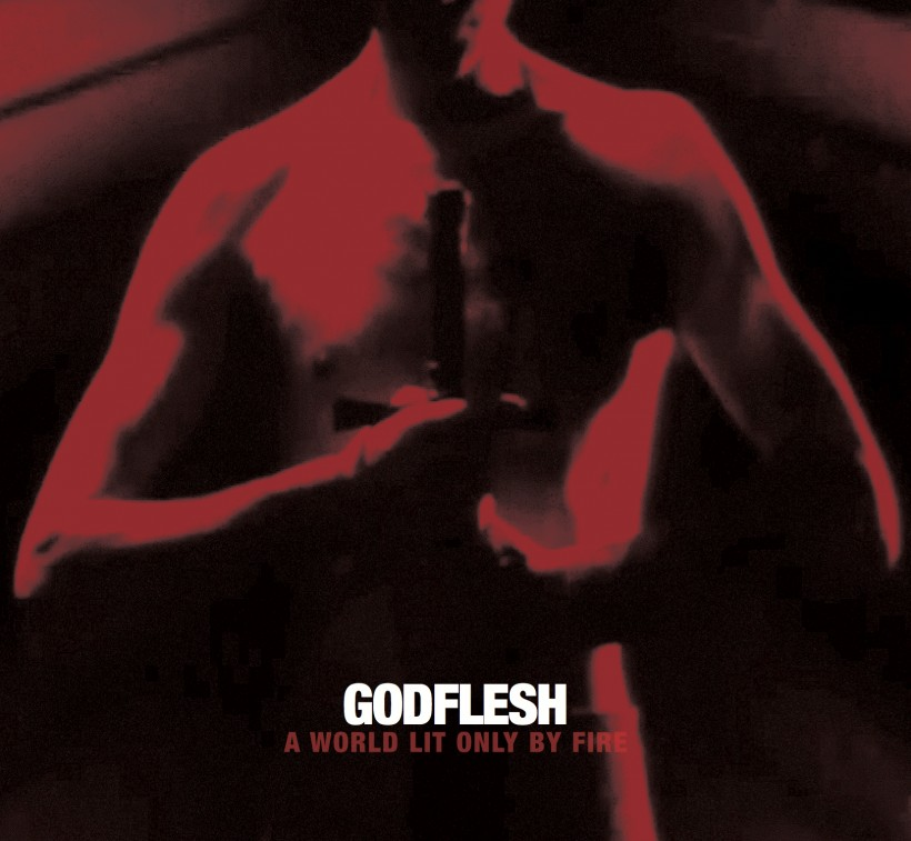 Godflesh A World Lit Only By Fire cover