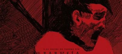 Parusia – Y Su Noche No Tendra Fin Album Review + Full Stream